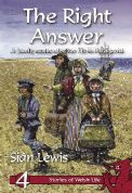 Right Answer The (Stories of Welsh Life)